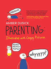Amber Dusick: Parenting: Illustrated with Crappy Pictures