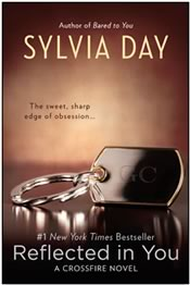 Sylvia Day: The Crossfire Series - Reflected in You