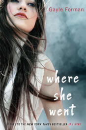 Gayle Forman: Where She Went